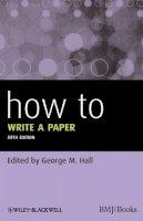 - How to Write a Paper - 9780470672204 - V9780470672204
