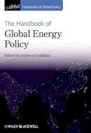 Goldthau - The Handbook of Global Energy Policy (x) - 9780470672648 - V9780470672648