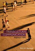 Hepp, Andreas - Transcultural Communication - 9780470673942 - V9780470673942
