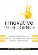 Weiss, David S.; Legrand, Claude - Innovative Intelligence - 9780470677674 - V9780470677674