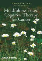 Bartley, Trish - Mindfulness Based Cognitive Therapy for Cancer - 9780470683835 - V9780470683835