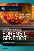 Goodwin, William; Linacre, Adrian; Hadi, Sibte - An Introduction to Forensic Genetics - 9780470710197 - V9780470710197