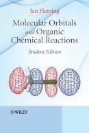 FLEMING, Ian - Molecular Orbitals and Organic Chemical Reactions - 9780470746592 - V9780470746592