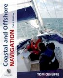 Tom Cunliffe - Coastal and Offshore Navigation (Wiley Nautical) - 9780470753903 - V9780470753903