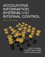 Vaassen, Eddy; Meuwissen, Roger; Schelleman, Caren - Accounting Information Systems and Internal Control - 9780470753958 - V9780470753958