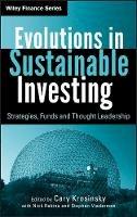 Krosinsky, Cary; Robins, Nick; Viederman, Stephen - Evolutions in Sustainable Investing - 9780470888490 - V9780470888490