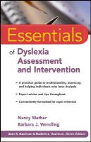 Mather, Nancy; Wendling, Barbara J. - Essentials of Dyslexia Assessment and Intervention - 9780470927601 - V9780470927601