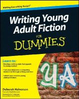 Halverson, Deborah - Writing Young Adult Fiction For Dummies - 9780470949542 - V9780470949542