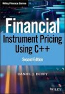 Duffy, Daniel J. - Financial Instrument Pricing Using C++ (Wiley Finance) - 9780470971192 - V9780470971192