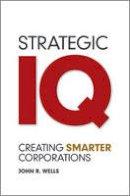 Wells, John - Strategic IQ - 9780470978283 - V9780470978283