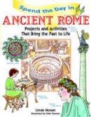 Honan, Linda; Kosmer, Ellen - Spend the Day in Ancient Rome - 9780471154532 - V9780471154532