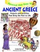 Honan, Linda - Spend the Day in Ancient Greece - 9780471154549 - V9780471154549