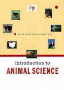 Pond, Wilson G.; Pond, Kevin R.; Pond Kevin (Texas Technology University, USA) - Introduction to Animal Science - 9780471170945 - V9780471170945