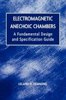 Hemming, Leland H. - Electromagnetic Anechoic Chambers - 9780471208105 - V9780471208105