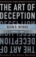 Mitnick, Kevin D., Simon, William L. - The Art of Deception - 9780471237129 - V9780471237129