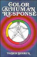 Birren, Faber - Color & Human Response: Aspects of Light and Color Bearing on the Reactions of Living Things and the Welfare of Human Beings - 9780471288640 - V9780471288640