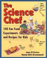D'Amico, Joan; Drummond, Karen Eich - The Science Chef - 9780471310457 - V9780471310457