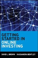 David Brown~Kassandra Bentley - Getting Started in Online Investing (Getting Started in S.) - 9780471317036 - KEX0165834