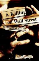 Niederman, Derrick - A Killing on Wall Street - 9780471374589 - KT00000226