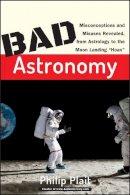 Plait, Philip C. - Bad Astronomy - 9780471409762 - V9780471409762