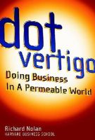 Richard Nolan - Dot Vertigo: Doing Business in a Permeable World - 9780471415299 - KMR0000482