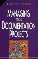 Hackos, JoAnn T. - Managing Your Documentation Projects - 9780471590996 - V9780471590996
