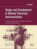 Prutchi, David; Norris, Michael - Design and Development of Medical Electronic Instrumentation - 9780471676232 - V9780471676232