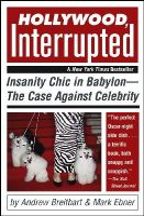 Breitbart, Andrew; Ebner, Mark - Hollywood, Interrupted - 9780471706243 - V9780471706243
