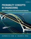 Ang, Alfredo H.S.; Tang, Wilson H. - Probability Concepts in Engineering - 9780471720645 - V9780471720645