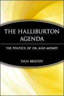 Briody, Dan - The Halliburton Agenda - 9780471745945 - V9780471745945