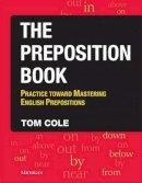 Cole, Tom - The Preposition Book - 9780472031665 - V9780472031665