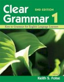 Folse, Keith S. - Clear Grammar 1, 2nd Edition: Keys to Grammar for English Language Learners - 9780472032419 - V9780472032419