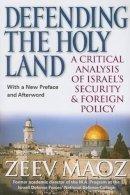 Maoz, Zeev - Defending the Holy Land - 9780472033416 - V9780472033416