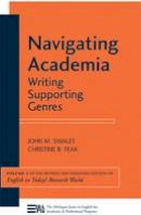 Swales, John M.; Feak, Christine B. - Navigating Academia - 9780472034536 - V9780472034536