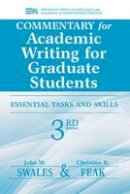Swales, John M.; Feak, Christine B. - Commentary for Academic Writing for Graduate Students - 9780472035069 - V9780472035069