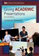 Reinhart, Susan M. - Giving Academic Presentations - 9780472035090 - V9780472035090