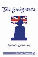 Lamming, George - The Emigrants (Ann Arbor Paperbacks) - 9780472064700 - V9780472064700