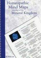 Alicia Lee - The Homeopathic Mind Maps - Remedies of the Mineral Kingdom - 9780473176969 - 9780473176969