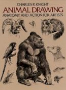 Charles R. Knight - Animal Drawing: Anatomy and Action for Artists - 9780486204260 - V9780486204260