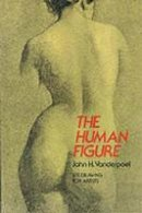 Vanderpoel, John H. - The Human Figure (Dover Anatomy for Artists) - 9780486204321 - KEX0300024