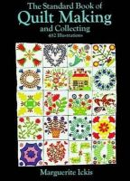 Ickis, Marguerite - The Standard Book of Quilt Making and Collecting (Dover Quilting) - 9780486205823 - KEX0229199