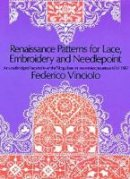 Vinciolo, Federico - Renaissance Patterns for Lace and Embroidery - 9780486224381 - V9780486224381