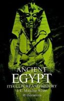 White, J. E. Manchip - Ancient Egypt: Its Culture and History - 9780486225487 - KTG0007409