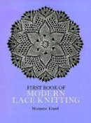 Kinzel, Marianne - The First Book of Modern Lace Knitting - 9780486229041 - V9780486229041