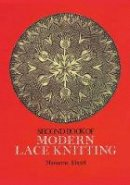 Marianne Kinzel - Second Book of Modern Lace Knitting (Dover Knitting, Crochet, Tatting, Lace) - 9780486229058 - V9780486229058