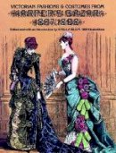 - Victorian Fashions and Costumes from Harper's Bazar, 1867-1898 (Dover Fashion and Costumes) - 9780486229904 - V9780486229904