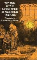 - The Book of the Sacred Magic of Abramelin the Mage (Dover Occult) - 9780486232119 - V9780486232119