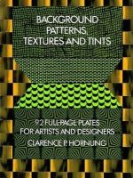 Hornung, Clarence P. - Background Pattern, Textures and Tints--92 full-page plates for artists and designers - 9780486232607 - KEB0001540