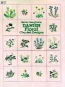 Bengtsson, Gerda - Danish Floral Charted Designs (Dover Embroidery, Needlepoint) - 9780486239576 - V9780486239576