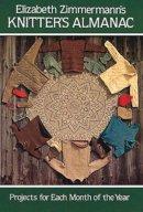 Elizabeth Zimmermann - Elizabeth Zimmermann's Knitter's Almanac (Dover Knitting, Crochet, Tatting, Lace) - 9780486241784 - V9780486241784